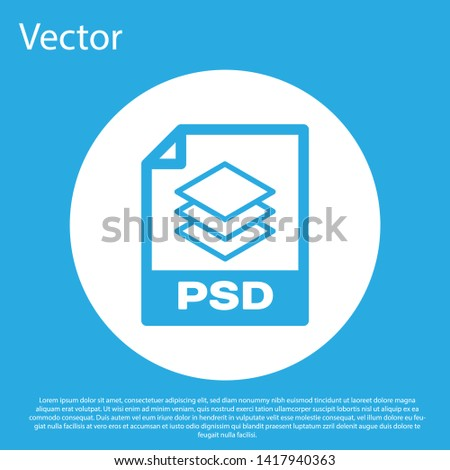 Blue PSD file document icon. Download psd button icon isolated on blue background. PSD file symbol. White circle button. Vector Illustration
