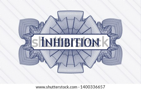 Blue rosette or money style emblem with text Inhibition inside