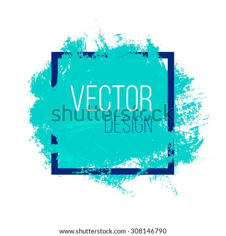 Blue rough acrylic paint stain in square frame isolated on white background. Advertisement or presentation banner design vector template with copy space