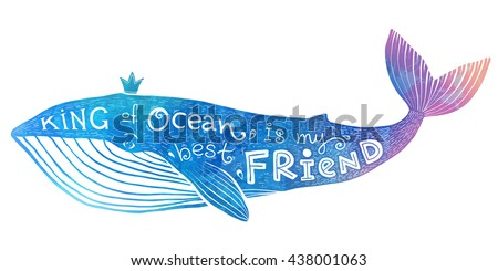 "Blue to pink vector whale with lettering ""King of Ocean is my best Friend"" in watercolor style"
