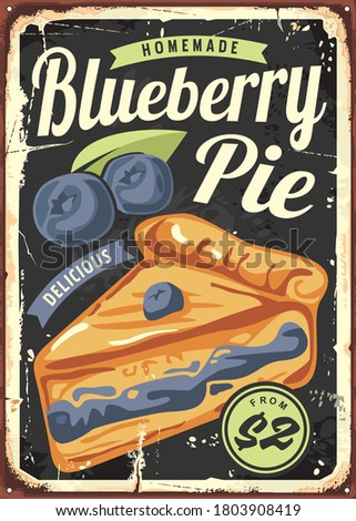 Blueberry pie poster design made for bakeries and markets. Sign with black background, text and big pie in the middle of image. Vector vintage illustration.