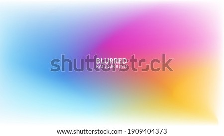 Blurred background with modern abstract blurred light color gradient. Smooth template for your graphic design. Vector illustration.