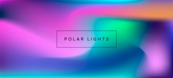 Blurry fluid vector background of polar lights. Holographic shiny colors, blue, yellow, green, purple, pink.