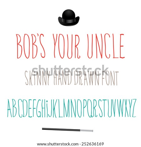 Bob's Your Uncle skinny hand drawn Font Symbol Icon Alphabet A through Z. EPS 10 Vector royalty free stock illustration for headlines, business, visual interest for graphics, ads, marketing, design Stock fotó ©