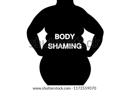 Body shaming - fat and obese woman body is labelled with body-shaming sign. Negative body image because of overweight and ugly figure. Assault and attack because of physical beauty