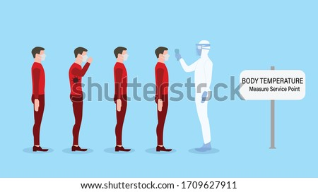 Body temperature  measure service point, People checking body temperatures before entering public areas, ppe safety suit, Sign body temperature.