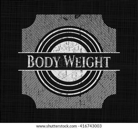 Body Weight chalkboard emblem on black board