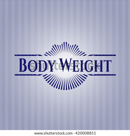 Body Weight jean background