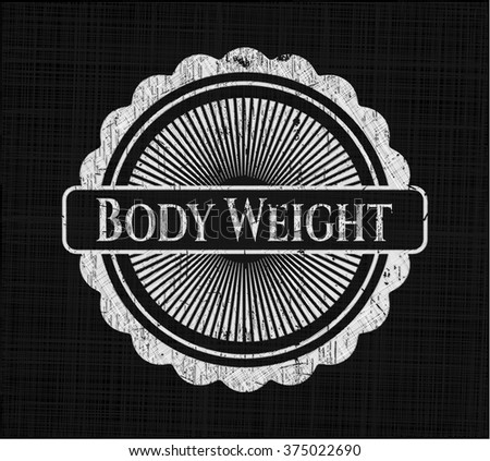 Body Weight with chalkboard texture