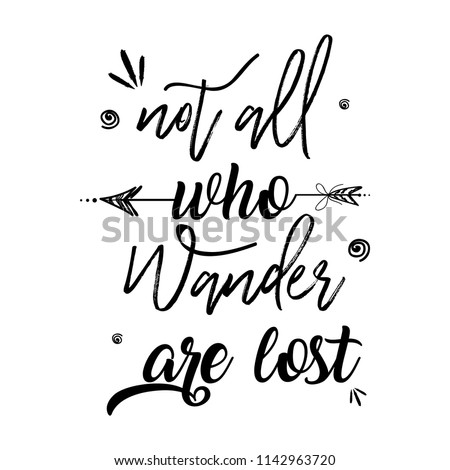 Boho Style with inspirational quote lettering - not all who wander are lost. Creative hand drawn ethnic element.