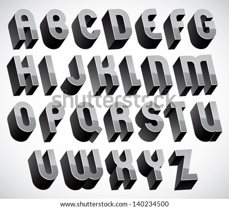 Bold And Heavy 3d Letters Set Dimensional Vector Font Monochrome 140234500