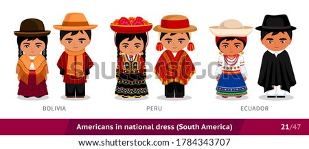 Bolivia, Peru, Ecuador. Men and women in national dress. Set of people wearing ethnic clothing. Cartoon characters in traditional costume. South America. Vector flat illustration.