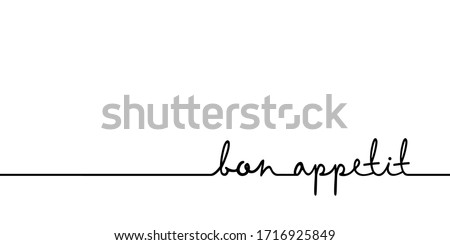 Bon appetit - continuous one black line with word. Minimalistic drawing of phrase illustration Stock photo ©
