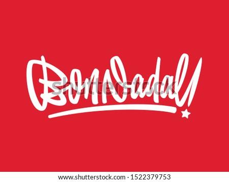 Bon Nadal! Catalan version of Merry Christmas. Custom lettering script designed from sketch to vector. Editable color. Zdjęcia stock ©