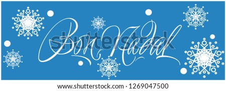 Bon Nadal - Merry Christmas calligraphy written in catalan on blue background. Flat vector illustration for greetings, cards, invitations, prints, posters, seasonal design and decoration, web. Zdjęcia stock ©