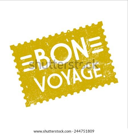 Bon voyage, grunge stamp, vector illustration