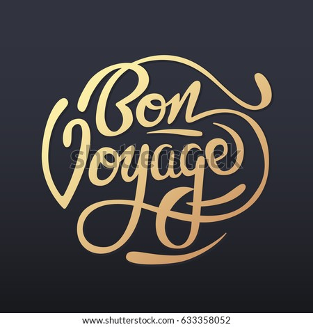 Bon voyage sign handwritten vector illustration