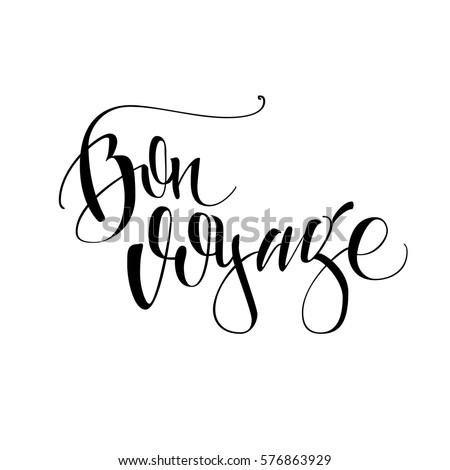 Bon voyage. Vector lettering. Handwritten calligraphy.