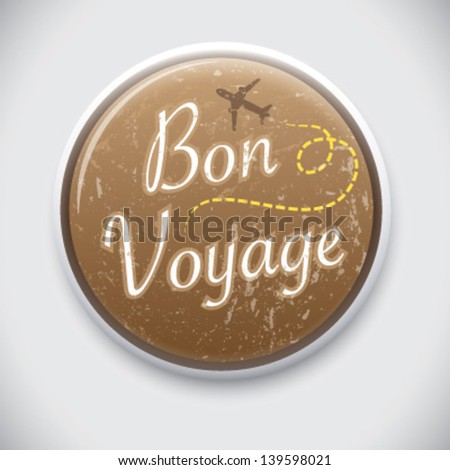 Bon Voyage - Vector Pin / Button Badge