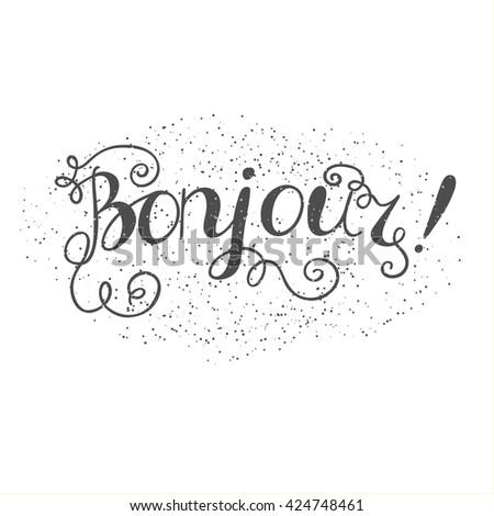 bonjour hand written lettering