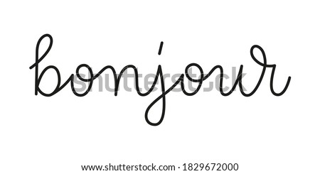Bonjour hello in french phrase handwritten by one line. Monoline vector text element isolated on white background. Simple inscription Photo stock ©