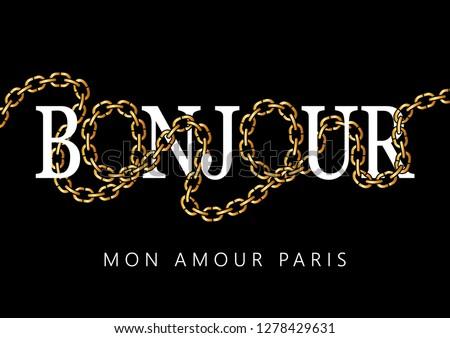 Bonjour Mon Amour Paris (Hello My Love Paris in French) Text
