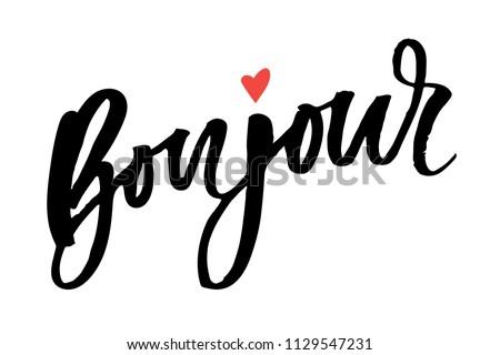 Bonjour Paris Phrase Vector Lettering Calligraphy Brush Photo stock ©