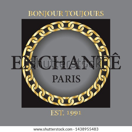 Bonjour Toujours Enchanté Paris - For always delighted paris french - slogan graphic with embroidery for t-shirt print