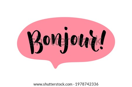 Bonjour word lettering. French hello text. Hand drawn bonjour quote. Brush calligraphy phrase. Vector illustration for print on shirt, card, poster etc. Black and white. Photo stock ©