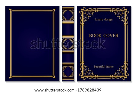 Book cover and spine ornament. Vintage old frames. Royal Golden and dark blue style design. Border to be printed on the covers of books. Vector illustration Stock photo ©