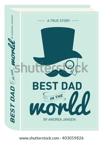 Book Cover Fathers Day Greeting Card Template Vector Illustration