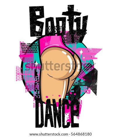 Booty dance school logo with girl body. Dancing twerk poster. Girlish, teenagers cartoon illustration. Sexy woman big booty. Vector ass in a pink bikini panties. t shirt modern bright design