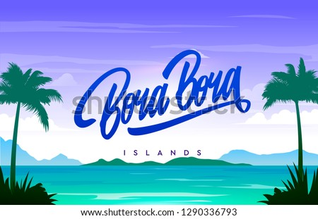 bora bora islands handwriting