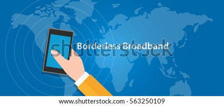border-less broadband 5G connect eveywhere around the world  mobile cellular network