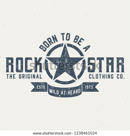 31e32cc1 Born To Be A Rockstar - Vintage Tee Design For Printing
