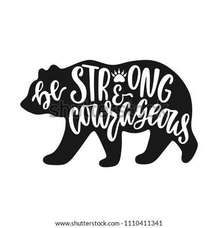 Born to be wild. Inspirational quote with bear silhouette. Hand writing calligraphy phrase. Vector illustration isolated for print and poster. Typography design.
