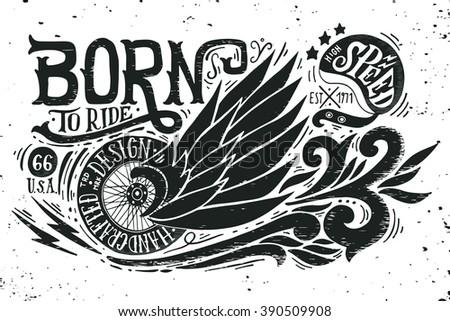 born to ride hand drawn grunge