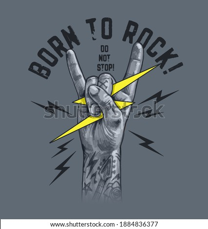 Born to rock slogan with Rock And Roll Finger Sign ,vector illustration for t-shirt. Stock fotó ©