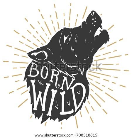 born wild hand drawn wolf