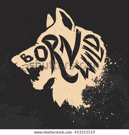 born wild wolf head on grunge