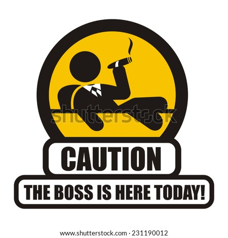 boss warning sign