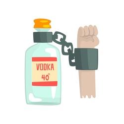 Bottle of vodka with shackles, bad habit, alcoholism concept cartoon vector Illustration