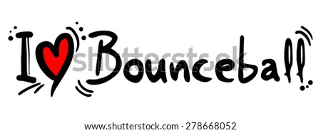 Bounceball love message #278668052