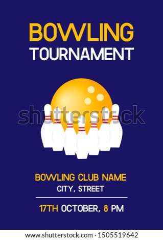 Bowling tournament poster with raw of white pins and yellow ball for bowling club. A4 scaled vector invitation flyer template for competitions