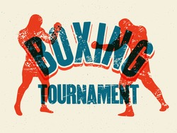 Boxing Tournament typographical vintage grunge style poster, logo, emblem design. Two boxers are fighting. Retro vector illustration.