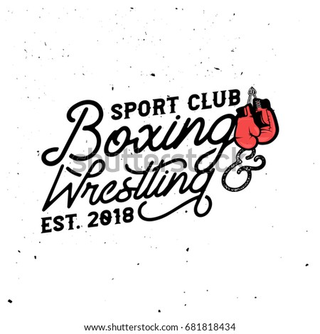 Boxing & wrestling themed retro logo template in vintage style with grunge effect.