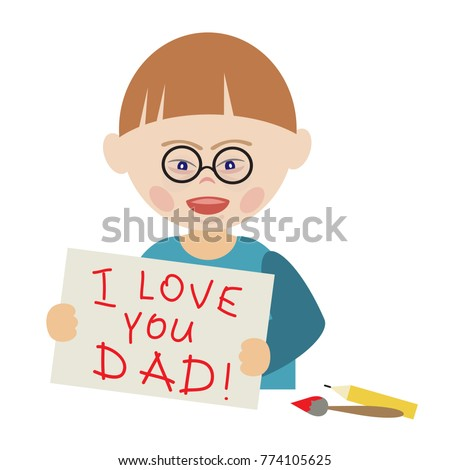 Boy in glasses with Down syndrome holding a drawing that says I love you dad. Greeting card for father's day. Illustration for book cover, brochures, flyers, invitations, postcards