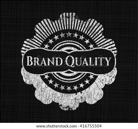 Brand Quality chalk emblem written on a blackboard
