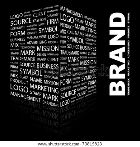 BRAND. Word collage on black background. Vector illustration. Illustration with different association terms.