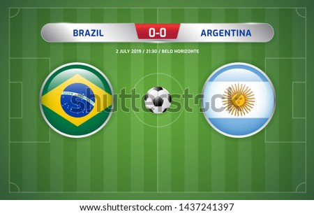Brazil vs Argentina scoreboard broadcast template for sport soccer south america's tournament 2019 round semi finals and football championship vector illustration